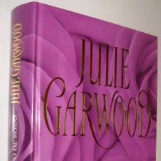 Libros de segunda mano: TIEMPO DE ROSAS - JULIE GARWOOD *. Lote 56961817