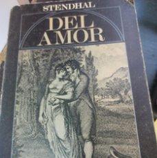 Libros de segunda mano: STENDHAL : DEL AMOR AMOR EN STENDHAL EDIT ALIANZA AÑO 1973. Lote 57058535