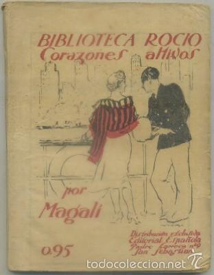 MAGALI. CORAZONES ALTIVOS. BIBLIOTECA ROCIO VOL. XXLL A-NORA-235 (Libros de Segunda Mano (posteriores a 1936) - Literatura - Narrativa - Novela Romántica)