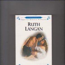 Libros de segunda mano: RUTH LANGAN - LA TRAICIÓN - HARLEQUIN IBÉRICA 2009. Lote 57224360