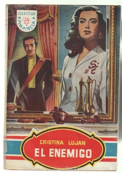 PIMPINELA Nº 130 - CRISTINA LUJAN - EL ENEMIGO - BRUGUERA MAYO 1949 (Libros de Segunda Mano (posteriores a 1936) - Literatura - Narrativa - Novela Romántica)
