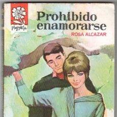 Libros de segunda mano: PIMPINELA 872 - ROSA ALCAZAR - PROHIBIDO ENAMORARSE - 1963 BRUGUERA. Lote 57518185