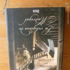 Libros de segunda mano: LA RELIGIOSA DE MADRIGAL. MICHEL DE CASTILLO. STYRIA. 2007 256PP. Lote 57679903