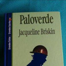 Libros de segunda mano: PALOVERDE (JACQUELINE BRISKIN). Lote 57683394