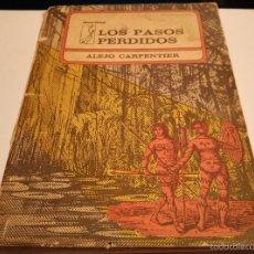 Libros de segunda mano: ALEJO CARPENTIER . LOS PASOS PERDIDOS.1* EDC. HURACÁN 1974. Lote 57699306