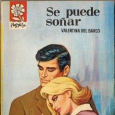 Libros de segunda mano: SE PUEDE SOÑAR - VALENTINA DEL BARCO - COLECCIÓN PIMPINELA Nº 965. Lote 57928721