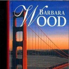 Libros de segunda mano: DOMINA (BARBARA WOOD) TAPA DURA - RBA - IMPECABLE. Lote 57958272