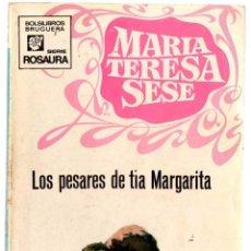 Libros de segunda mano: MARÍA TERESA SESE - LOS PESARES DE TÍA MARGARITA. Lote 58159085