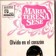 Libros de segunda mano: MARÍA TERESA SESE - OLVIDO EN EL CORAZÓN. Lote 58162935