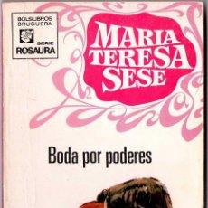 Libros de segunda mano: MARÍA TERESA SESE - BODA POR PODERES. Lote 58162936