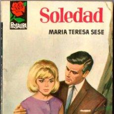 Libros de segunda mano: MARÍA TERESA SESÉ. SOLEDAD. COLECCIÓN ROSAURA. Lote 58201061