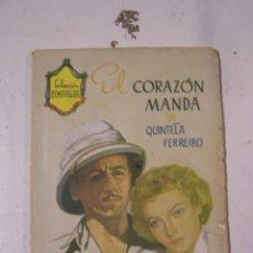 Libros de segunda mano: COLECCION ESMERALDA, EL CORAZÓN MANDA, POR QUINTELA FERREIRO. Lote 58210672