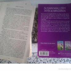 Libros de segunda mano: FRAGMENTO MITAD ULTIMO NOVELA -- ANTES DE ABRAZARNOS - SUSAN MALLERY. Lote 58329881