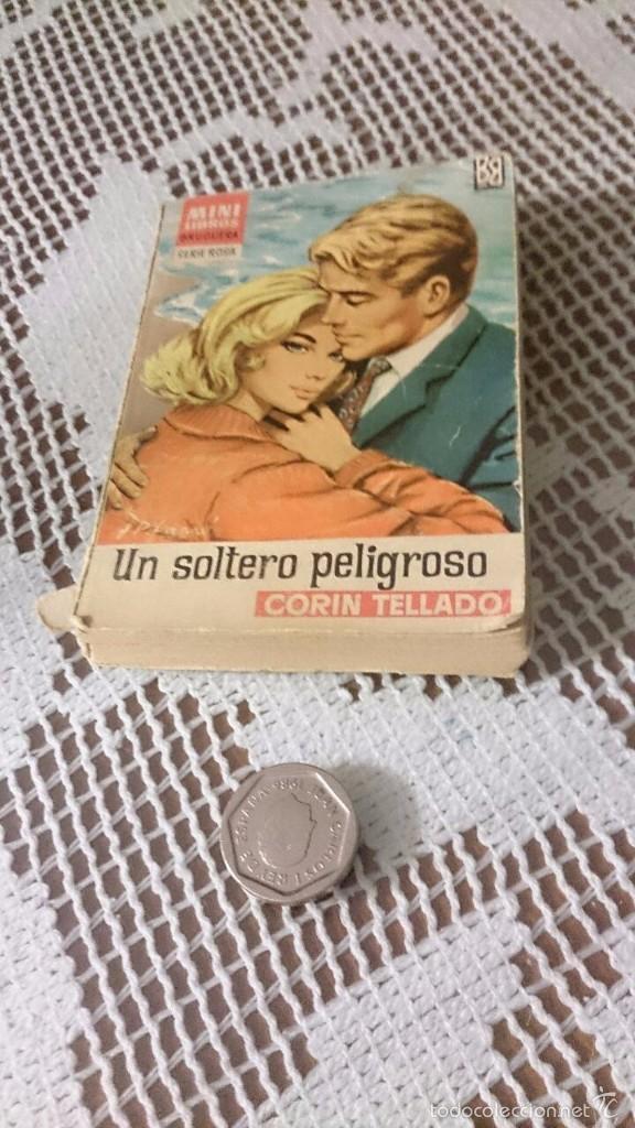 MINI LIBROS BRUGUERA, SERIE ROSA. CORÍN TELLADO. UN SOLTERO PELIGROSO. (Libros de Segunda Mano (posteriores a 1936) - Literatura - Narrativa - Novela Romántica)