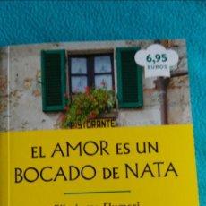 Libros de segunda mano: EL AMOR ES UN BOCADO DE NATA (ELISABETTA FLUMERI / GABRIELLA GIACOMETTI). Lote 58352233