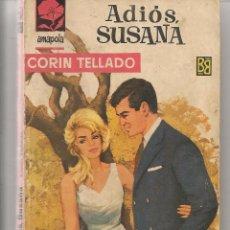 Libros de segunda mano: AMAPOLA. Nº 658. ADIÓS SUSANA. CORÍN TELLADO. BRUGUERA 1964. (ST/5). Lote 58398376