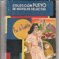 Libros de segunda mano: PUEYO. Nº 137. TENIA QUE PASAR. PAZ DE CASTILLA. 1948. (PARA LOTES CONSULTAR) (ST/39. Lote 58439183