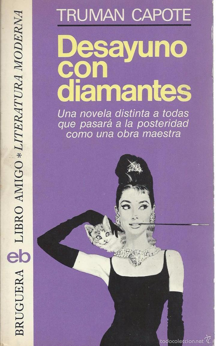 desayuno con diamantes, de truman capote. brugu - Comprar Libros de novela  romántica en todocoleccion - 58494790