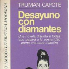 Libros de segunda mano: DESAYUNO CON DIAMANTES, DE TRUMAN CAPOTE. BRUGUERA 2ª EDICIÓN FEBRERO 1978. Lote 58494790