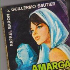 Libros de segunda mano: AMARGA OSCURIDAD DE RAFAEL BARON Y GUILLERMO SAUTIER CASASECA. Lote 58503340