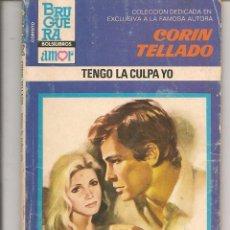 Libros de segunda mano: CORINTO. Nº 882. TENGO LA CULPA YO. CORÍN TELLADO. BRUGUERA. (P/D72). Lote 58516074