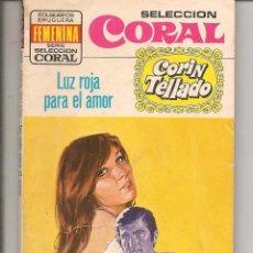 Libros de segunda mano: SELECCIÓN CORAL. Nº 376. LUZ ROJA PARA EL AMOR. CORÍN TELLADO. BRUGUERA. (P/D73). Lote 58539191