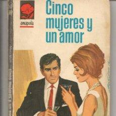 Libros de segunda mano: AMAPOLA. Nº 777. CINCO MUJERES Y UN AMOR. MARÍA MARTÍ. BRUGUERA. (ST/27). Lote 58577989