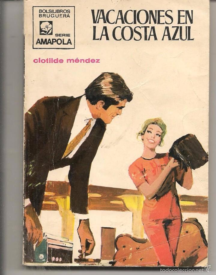 AMAPOLA. Nº 959. VACACIONES EN LA COSTA AZUL. CLOTILDE MÉNDEZ. BRUGUERA. (ST/27) (Libros de Segunda Mano (posteriores a 1936) - Literatura - Narrativa - Novela Romántica)