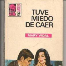 Libros de segunda mano: AMAPOLA. Nº 930. TUVE MIEDO DE CAER. MARY VIDAL. BRUGUERA. (ST/27). Lote 58578159