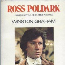 Libros de segunda mano: SERIE POLDARK (1): ROSS POLDARK, DE WINSTON GRAHAM. ED. JVIER VERGARA, ARGENTINA, 1978. Lote 58616475