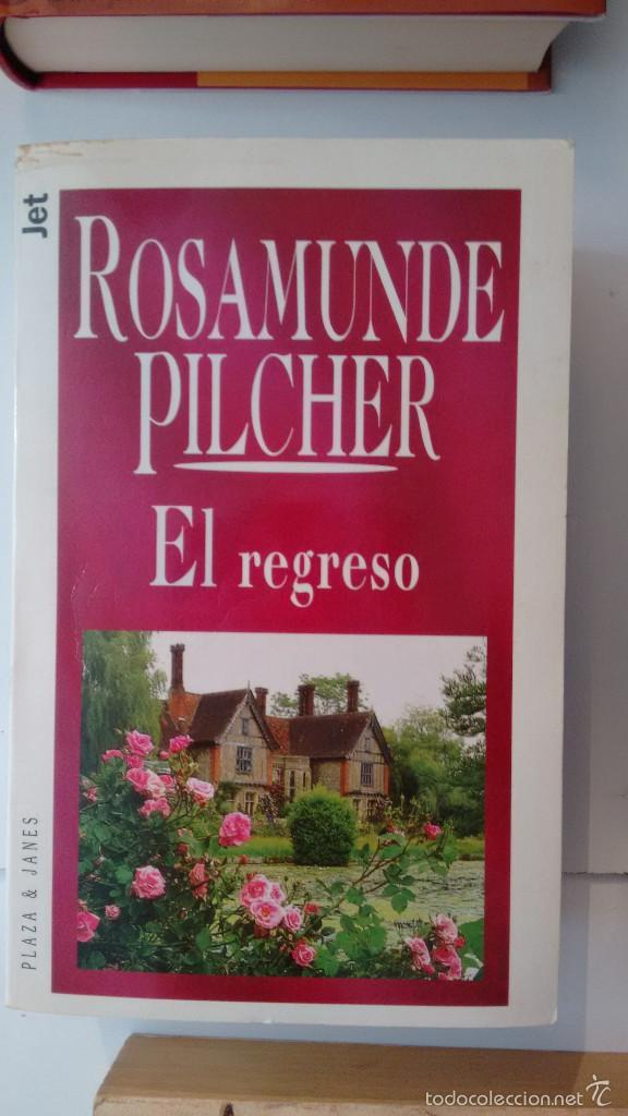 EL REGRESO DE ROSAMUNDE PILCHER (Libros de Segunda Mano (posteriores a 1936) - Literatura - Narrativa - Novela Romántica)