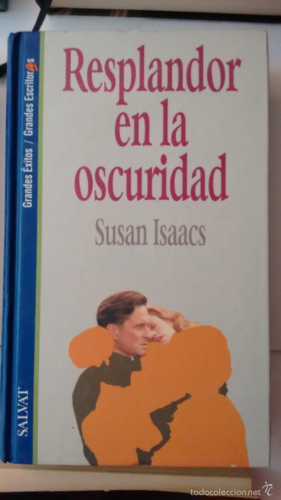 RESPLANDOR EN LA OSCURIDAD DE SUSAN ISAACS (Libros de Segunda Mano (posteriores a 1936) - Literatura - Narrativa - Novela Romántica)