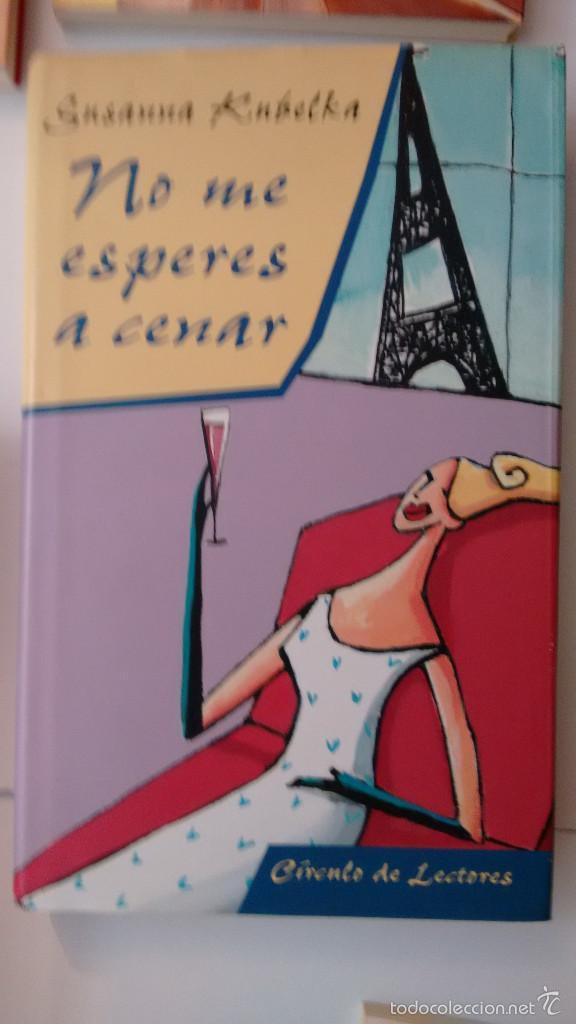 NO ME ESPERES A CENAR DE SUSANNA KUBELKA (Libros de Segunda Mano (posteriores a 1936) - Literatura - Narrativa - Novela Romántica)