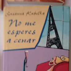 Libros de segunda mano: NO ME ESPERES A CENAR DE SUSANNA KUBELKA. Lote 59088130