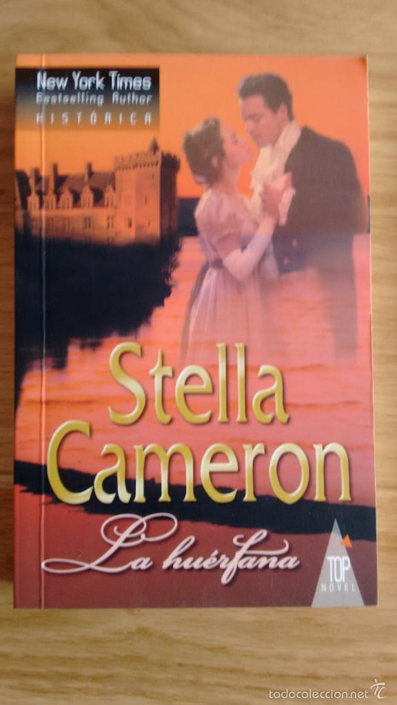 LA HUERFANA DE STELLA CAMERON (Libros de Segunda Mano (posteriores a 1936) - Literatura - Narrativa - Novela Romántica)