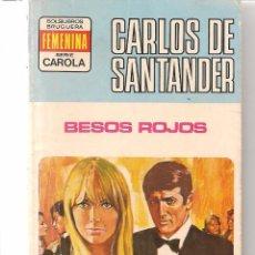 Livres d'occasion: CAROLA. Nº 443. BESOS ROJOS. CARLOS SANTANDER. BRUGUERA (P/D76). Lote 59290925