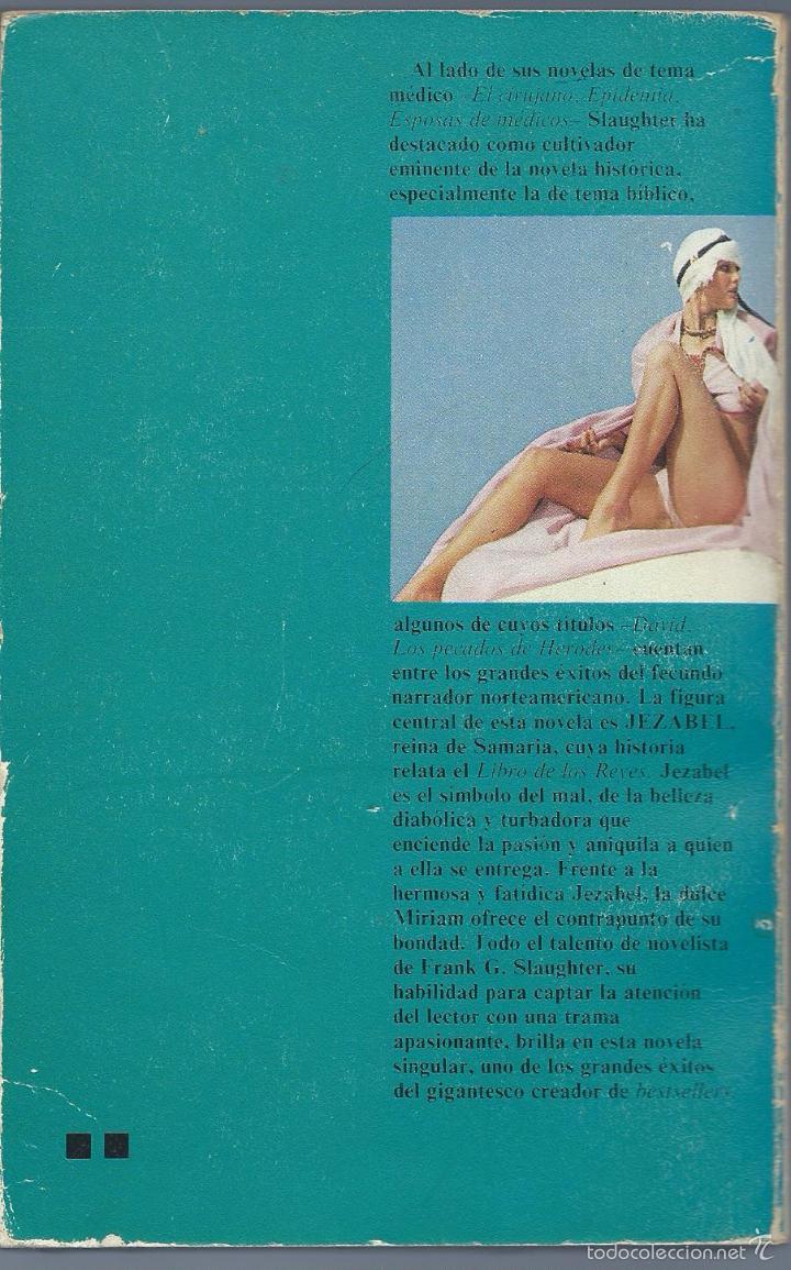 Libros de segunda mano: frank g. slaughter: jezabel, el precio del pecado. Caralt, 1ª edición noviembre 1975 - Foto 2 - 59619335