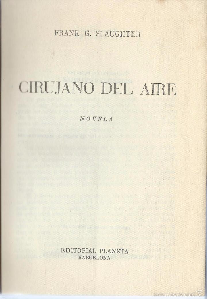 FRANK G. SLAUGHTER: CIRUJANO DEL AIRE. PLANETA 1953 (Libros de Segunda Mano (posteriores a 1936) - Literatura - Narrativa - Novela Romántica)