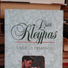 Libros de segunda mano: ÁNGEL O DEMONIO - LISA KLEYPAS. Lote 59916751