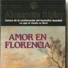 Libros de segunda mano: AMOR EN FLORENCIA. ALEXANDRA RIPLEY. EDICIONES GRIJALBO. BARCELONA. 1990. Lote 192863322