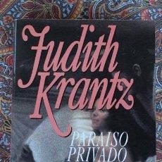Libros de segunda mano: PARAÍSO PRIVADO. JUDITH KRANTZ. PLAZA & JANÉS.. Lote 60382411