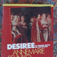 Libros de segunda mano: DESIREE. EL PRIMER AMOR DE NAPOLEÓN. ANNEMARIE SELINKO. EMECÉ.. Lote 194684075