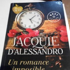 Libros de segunda mano: JACQUIE D'ALESSANDRO - UN ROMACE IMPOSIBLE. Lote 60811431