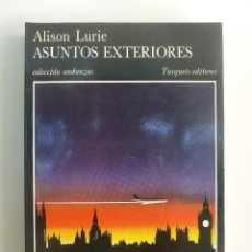 Libros de segunda mano: ASUNTOS EXTERIORES - ALISON LURIE. Lote 60832503