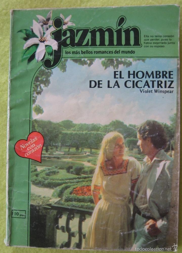 JAZMIN_ EL HOMBRE DE LA CICATRIZ (Libros de Segunda Mano (posteriores a 1936) - Literatura - Narrativa - Novela Romántica)