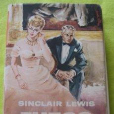 Libros de segunda mano: FUEGO OTOÑAL _ SINCLAIR LEWIS. Lote 60976751