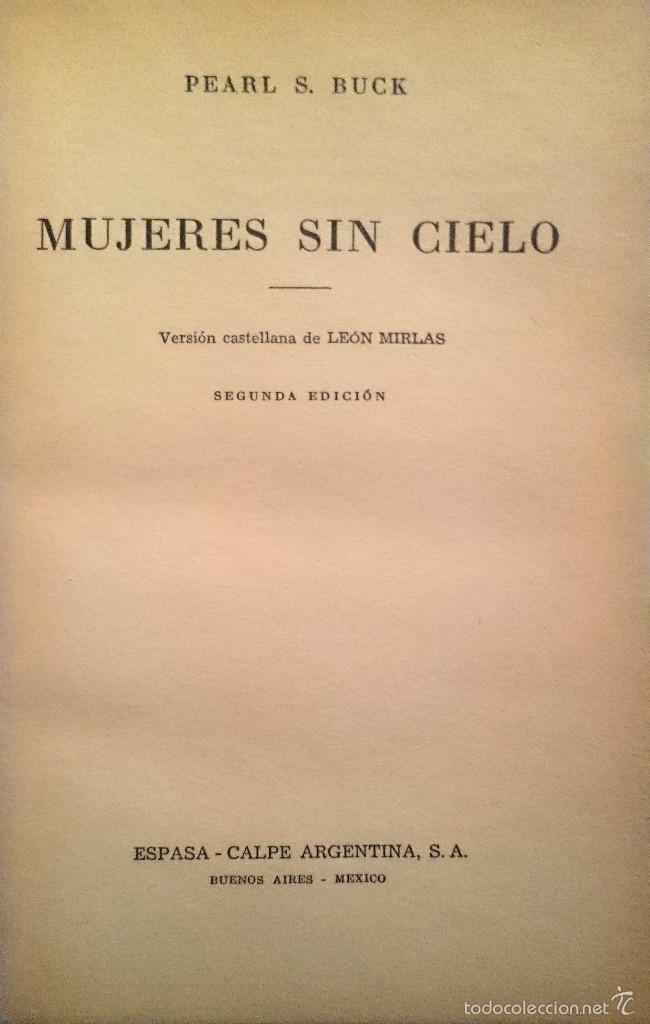 Libros de segunda mano: MUJERES SIN CIELO / PEARL S. BUCK - Foto 2 - 60998719