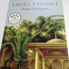 Libros de segunda mano: LAURA KINSALE - SUEÑOS DEL DESIERTO. Lote 61294643