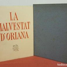 Libros de segunda mano: LC-063. LA MALVESTAT D'ORIANA. BIBLIOFILIA. JAUME PLA. EDIT. ROSA VERA. 1948.. Lote 61891264