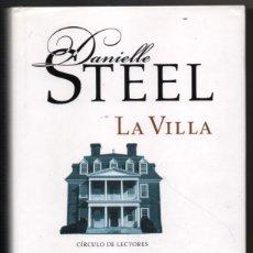 Libros de segunda mano: LA VILLA - DANIELLE STEEL *. Lote 61996716